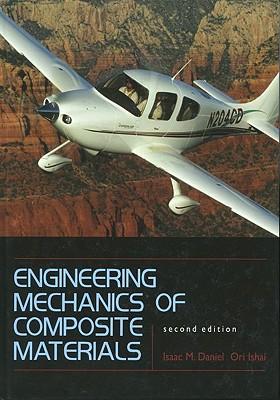 Engineering Mechanics of Composite Materials By Daniel, Isaac M./ Ishai, Ori