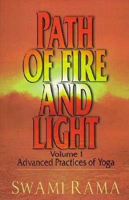 Path of Fire and Light By Rama, Swami